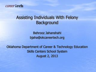 Assisting Individuals With Felony Background