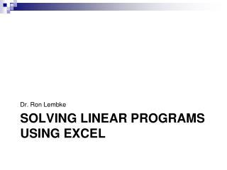 Solving Linear programs using excel
