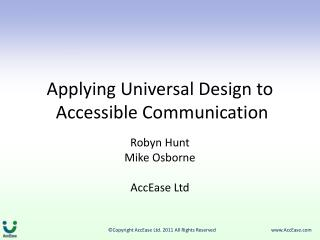 Applying Universal Design to  Accessible Communication