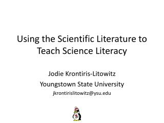 Using the Scientific Literature to Teach Science Literacy