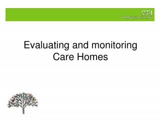 Evaluating and monitoring Care Homes