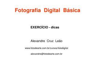 Fotografia  Digital  Básica