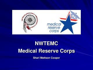 NWTEMC  Medical Reserve Corps Shari Mattson Cooper