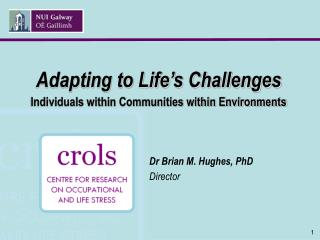 Adapting to Life's Challenges Individuals within Communities within Environments