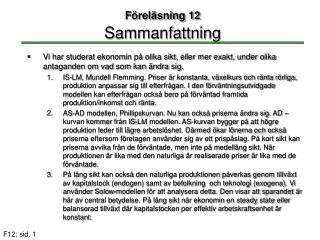 Föreläsning 12 Sammanfattning