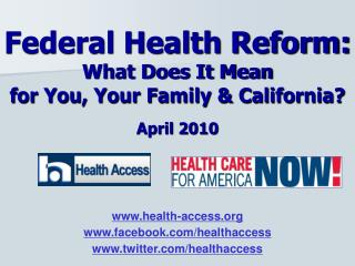 Federal Health Reform: What Does it Mean for You