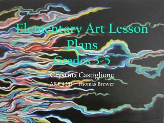 Elementary Art Lesson Plans Grades 3-5