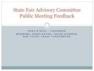 State Fair Advisory Committee Public Meeting Feedback