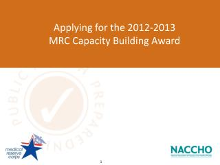 Applying for the 2012-2013  MRC Capacity Building Award