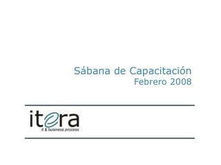 Sábana de Capacitación  Febrero 2008
