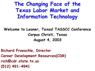 The Changing Face of the Texas Labor Market and Information Technology