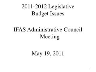 2011-2012 Legislative Budget Issues