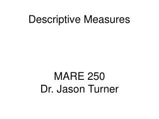 MARE 250 Dr. Jason Turner