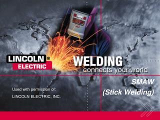 SMAW (Stick Welding)