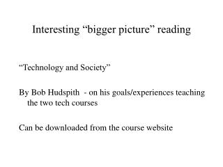 "Interesting ""bigger picture"" reading"
