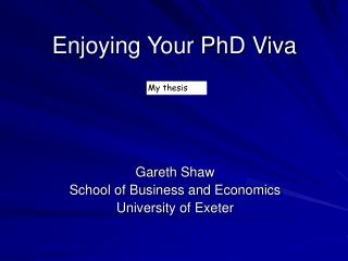 Enjoying Your PhD Viva