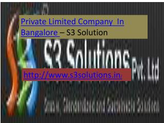 Private Limited Company in Bangalore- S3 Solution
