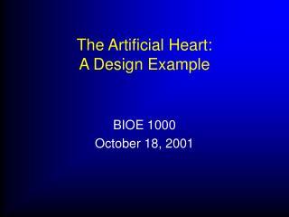 The Artificial Heart: A Design Example