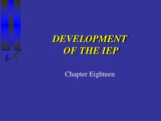 DEVELOPMENT  OF THE IEP