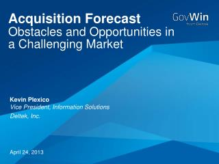 Acquisition Forecast Obstacles and Opportunities in a Challenging Market