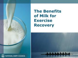 The Benefits  of Milk for Exercise Recovery