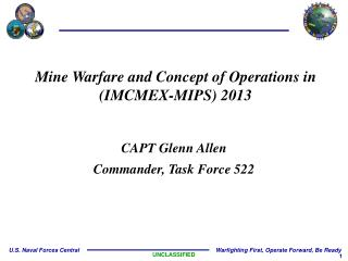 Mine Warfare and Concept of Operations in (IMCMEX-MIPS) 2013