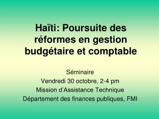 Ha�ti: Poursuite des r�formes en gestion budg�taire et comptable