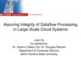 Assuring Integrity of Dataflow Processing in Large-Scale Cloud Systems