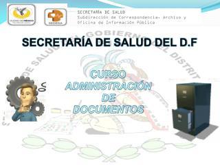 SECRETAR�A DE SALUD DEL D.F