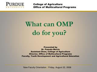 What can OMP  do for you?