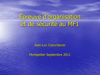 Épreuve d'organisation  et de sécurité au MF1