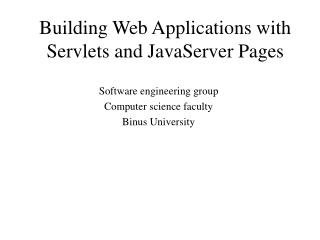 Building Web Applications with Servlets and JavaServer Pages
