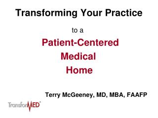Transforming Your Practice