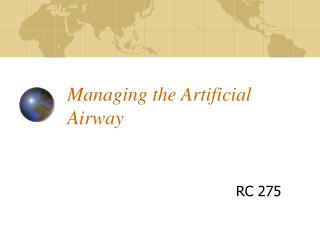 Managing the Artificial Airway
