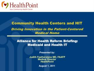 Alliance for Health Reform Briefing:  Medicaid and Health IT