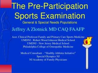 The Pre-Participation Sports Examination General & Special Needs Populations