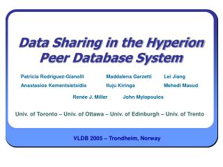 Data Sharing in the Hyperion Peer Database System