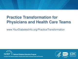 Practice Transformation for Physicians and Health Care Teams