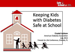 Keeping Kids  with Diabetes  Safe at School