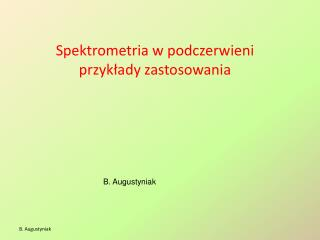 Spektrometria w podczerwieni przykłady zastosowania