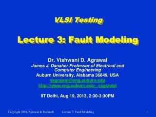 VLSI Testing Lecture 3: Fault Modeling
