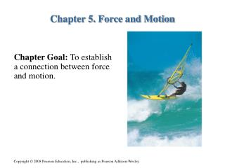 Chapter 5. Force and Motion