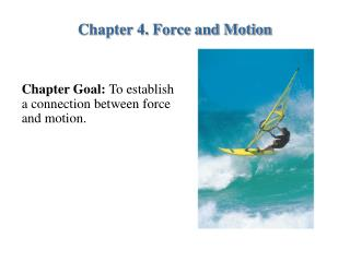 Chapter 4. Force and Motion