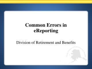Common Errors in  eReporting