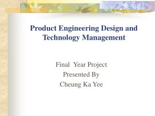 Product Engineering Design and Technology Management