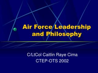 Air Force Leadership and Philosophy