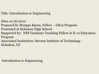 Title:  Introduction to Engineering Data  10/16/2010 Prepared by Morgan Baron, Fellow – GK12 Program Presented at  Hobo