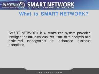What  is  SMART NETWORK?