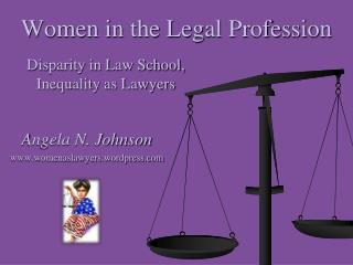 Women in the Legal Profession