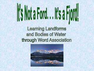 It's Not a Ford. . . It's a Fjord!